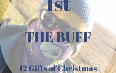 The 12 Gifts of Christmas: 1st – The Buff